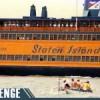 The Challenge: Staten Island Ferry